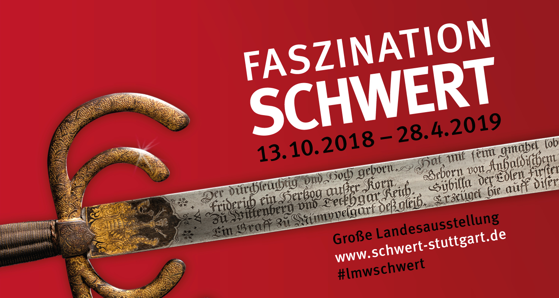 """Große Sonderausstellung """"Faszination Schwert"""", vom 13.10.2018 bis 28.4.2019"""